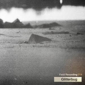 field podcast 014 - Glitterbug_web